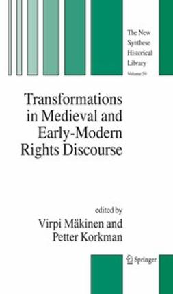 Korkman, Petter - Transformations in Medieval and Early-Modern Rights Discourse, ebook