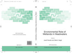 Haigh, Martin - Environmental Role of Wetlands in Headwaters, ebook