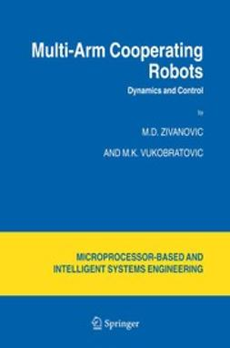 Vukobratovic, M. K. - Multi-Arm Cooperating Robots, e-bok