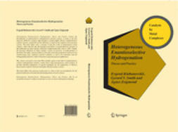 KLABUNOVSKII, EVGENII - HETEROGENEOUS ENANTIOSELECTIVE HYDROGENATION, ebook