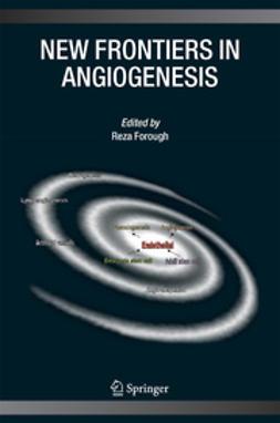 Forough, Reza - New Frontiers in Angiogenesis, ebook
