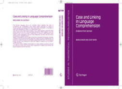 BADER, MARKUS - CASE AND LINKING IN LANGUAGE COMPREHENSION, ebook