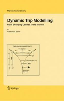 Baker, Robert G. V. - Dynamic Trip Modelling, ebook