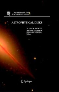 Fridman, Alexei M. - Astrophysical disks, ebook