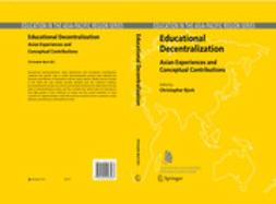 BJORK, CHRISTOPHER - Educational Decentralization, e-kirja