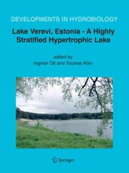 Kõiv, Toomas - Lake Verevi, Estonia — A Highly Stratified Hypertrophic Lake, ebook
