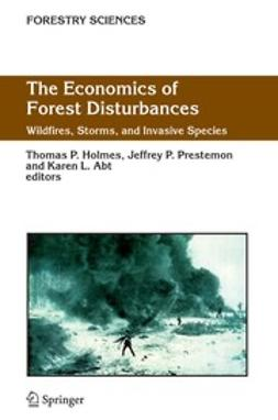 Abt, Karen L. - The Economics of Forest Disturbances, ebook