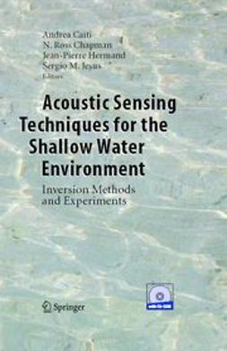 Caiti, Andrea - Acoustic Sensing Techniques for the Shallow Water Environment, ebook