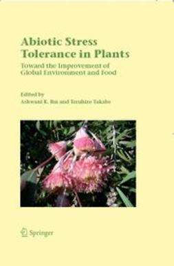 RAI, ASHWANI K. - Abiotic stress tolerance in plants, ebook