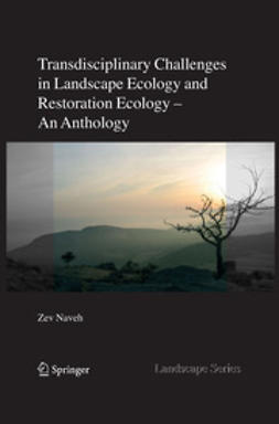 Naveh, Zev - Transdisciplinary Challenges in Landscape Ecology and Restoration Ecology, ebook
