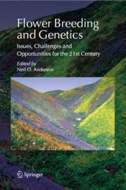 Anderson, Neil O. - Flower Breeding and Genetics, ebook