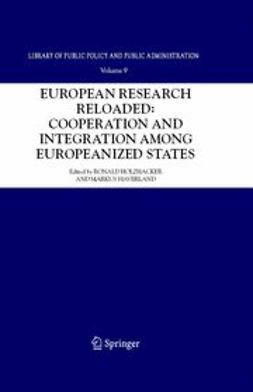 Haverland, Markus - European research reloaded: cooperation and europeanized states integration among europeanized states, e-bok