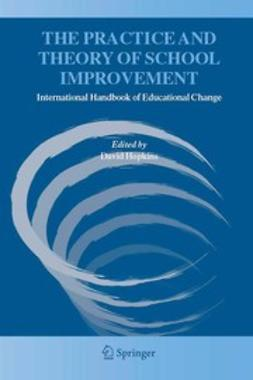 Hopkins, David - The Practice and Theory of School Improvement, ebook