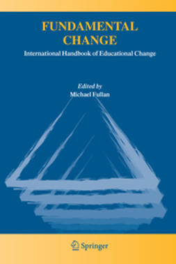 Fullan, Michael - Fundamental Change, e-bok
