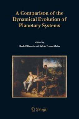 Dvorak, Rudolf - A Comparison of the Dynamical Evolution of Planetary Systems, ebook