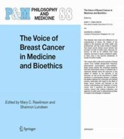 Lundeen, Shannon - The voice of breast cancer in medicine and bioethics, e-bok