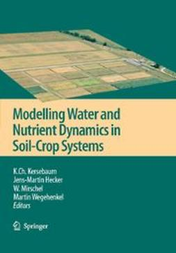 Hecker, Jens-Martin - Modelling water and nutrient dynamics in soil–crop systems, e-bok