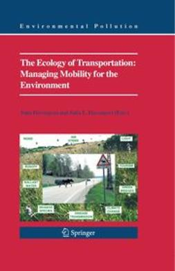 Davenport, John - The Ecology of Transportation: Managing Mobility for the Environment, ebook