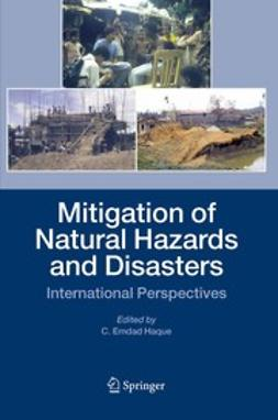Haque, C. Emdad - Mitigation of Natural Hazards and Disasters: International Perspectives, ebook