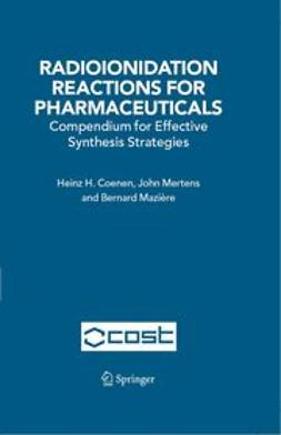 COENEN, HEINZ H. - RADIOIONIDATION REACTIONS FOR RADIO PHARMACEUTICALS, ebook