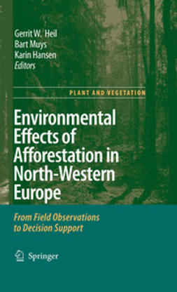 Hansen, Karin - Environmental Effects of Afforestation in North-Western Europe, ebook