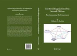 Bashkin, Vladimir N. - MODERN BIOGEOCHEMISTRY: SECOND EDITION, ebook