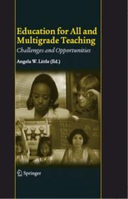 LITTLE, ANGELA W. - EDUCATION FOR ALL AND MULTIGRADE TEACHING, ebook
