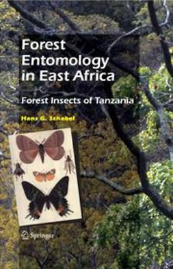 Schabel, Hans G. - Forest Entomology in East Africa, ebook