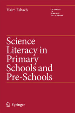 Eshach, Haim - Science Literacy in Primary Schools and Pre-Schools, ebook