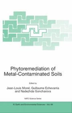 Echevarria, Guillaume - Phytoremediation of Metal-Contaminated Soils, ebook