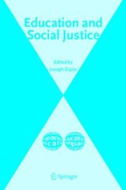 Majhanovich, Suzanne - Education and Social Justice, ebook