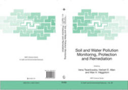Allen, Herbert E. - Soil and Water Pollution Monitoring, Protection and Remediation, ebook