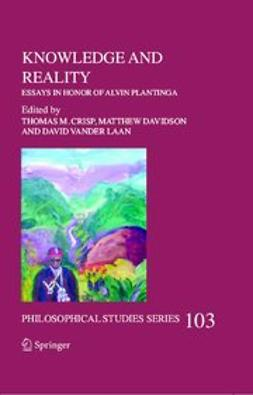 Crisp, Thomas M. - Knowledge and reality, ebook