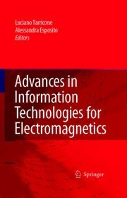 Esposito, Alessandra - Advances in Information Technologies for Electromagnetics, ebook
