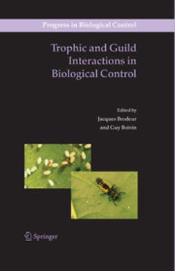 Boivin, Guy - Trophic and Guild in Biological Interactions Control, ebook