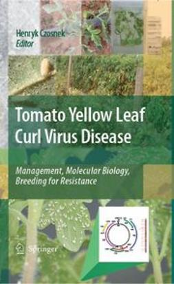 Czosnek, Henryk - Tomato Yellow Leaf Curl Virus Disease, ebook