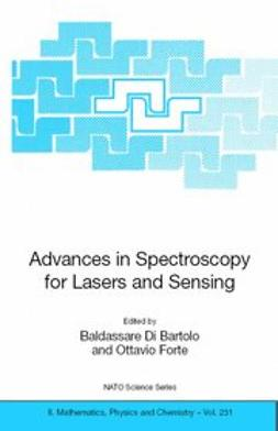 Bartolo, Baldassare - Advances in Spectroscopy for Lasers and Sensing, ebook