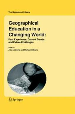 Lidstone, John - Geographical Education in a Changing World, e-bok