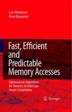 Marwedel, Peter - Fast, Efficient and Predictable Memory Accesses, ebook