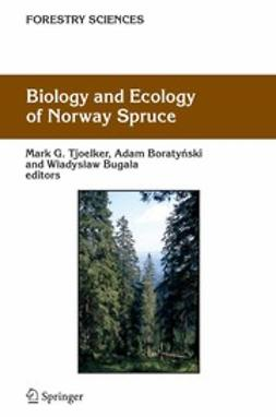 Boratyński, Adam - Biology and Ecology of Norway Spruce, e-bok