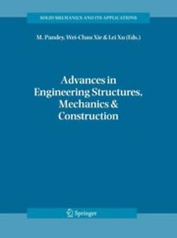 Pandey, M. - Advances in Engineering Structures, Mechanics & Construction, e-kirja