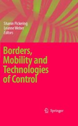 Pickering, Sharon - Borders, mobility and technologies of control, ebook