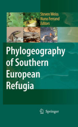 Weiss, Steven - Phylogeography of Southern European Refugia, e-bok