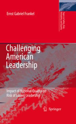Frankel, Ernst Gabriel - Challenging American Leadership, ebook