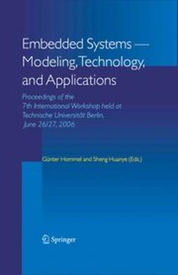 Hommel, Günter - Embedded Systems – Modeling, Technology, and Applications, ebook