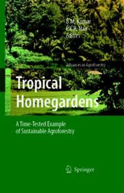 Kumar, B. M. - Tropical Homegardens, e-bok