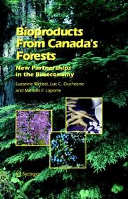 Duchesne, Luc C. - Bioproducts from canada's forests, ebook