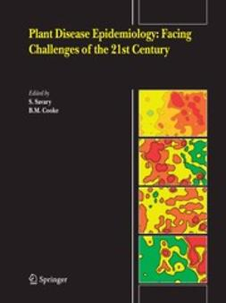 Cooke, B. M. - Plant disease epidemiology: facing challenges of the 21st Century, ebook