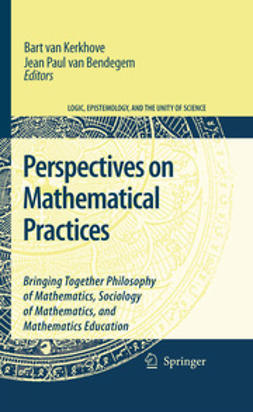 Bendegem, Jean Paul - Perspectives On Mathematical Practices, ebook