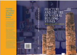 KOURKOULIS, STAVROS K. - Fracture and Failure of Natural Building Stones, ebook